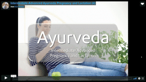 Pregnancy and Lactation with Ayurveda